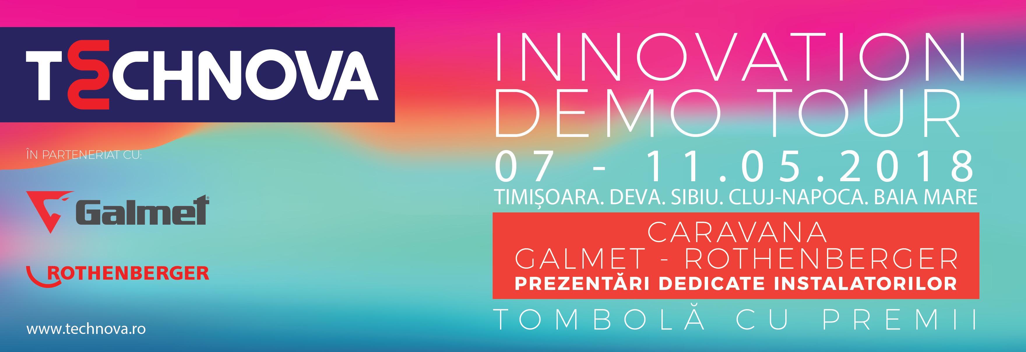Caravana Galmet - Rothenberger - Technova Invest - Innovation Demo Tour - 07-11.05.18 - prezentari dedicate instalatorilor - tombola cu premii Rothenberger - Timisoara - Deva - Sibiu - Cluj-Napoca - Baia Mare
